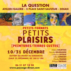Petits Plaisirs à la galerie La Question