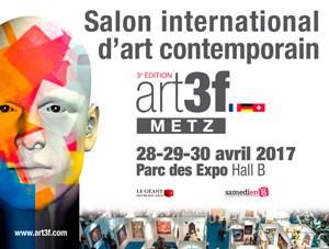 Salon art3f à Metz, les 28, 29 et 30 avril 2017